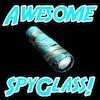 AwesomeSpyGlass.jpg